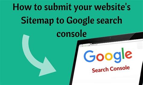 how to submit how to submit your website s sitemap to search console