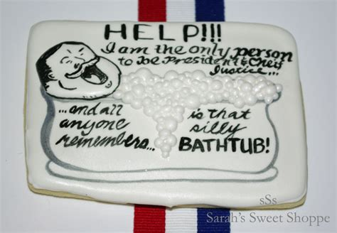Taft Stuck In Bathtub by S Sweet Shoppe Help I Am Stuck In The Bathtub