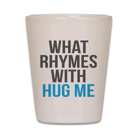 What Rhymes With Office by What Rhymes With Hug Me Glass By Admin Cp69166037