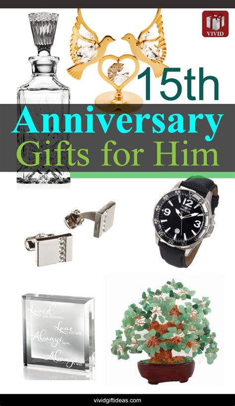15th wedding anniversary gift ideas for gifts for him anniversary gifts and anniversaries