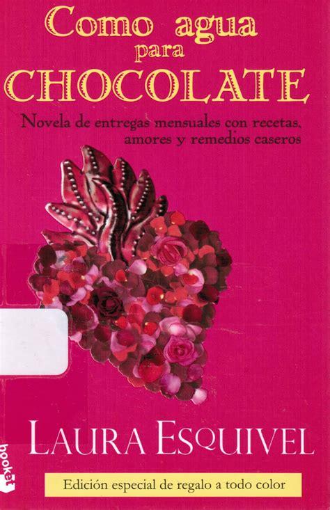 leer libro como agua para chocolate gratis descargar como agua para chocolate receta24x7