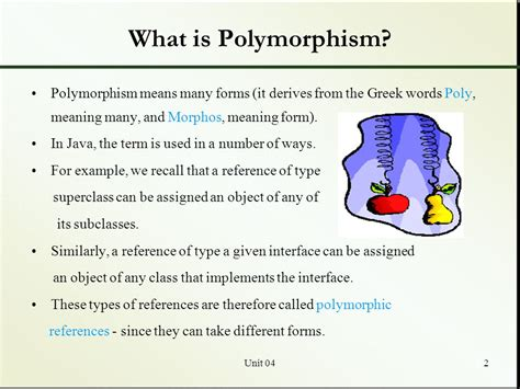polymorphism what is polymorphism taking advantage of