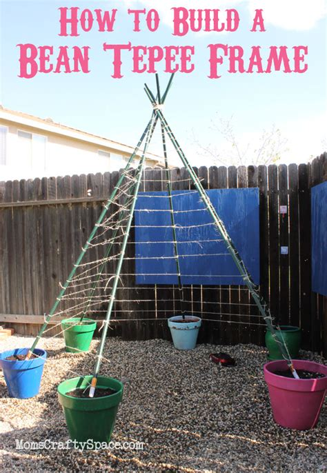 How To Make A Paper Teepee - how to build a green bean tepee happiness is