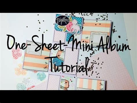 scrapbooking tutorial deutsch diy scrapbook one sheet mini 2 tutorial deutsch youtube