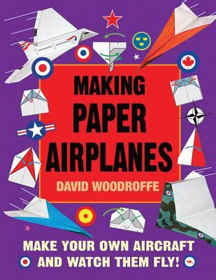 Make Your Own Fly Paper - paper airplanes make your own aircraft and