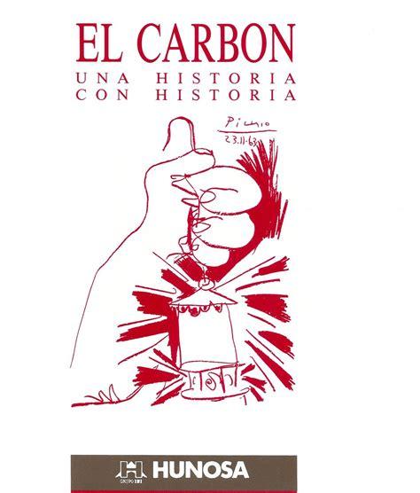 libro postguerra una historia archivo historico minero portada del libro el carb 243 n una historia con historia editado por