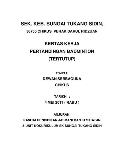 kertas kerja perlawanan persahabatan badminton sksts vs pibg