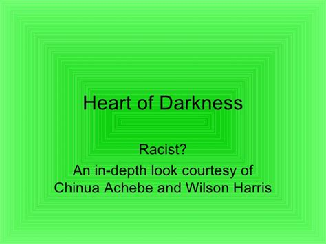 theme of heart of darkness slideshare chinua achebe