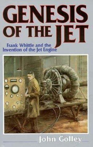frank whittle and the invention of the jet icon science books genesis frank whittle and the invention of the jet engine