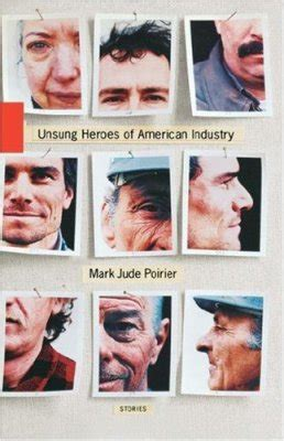 An Unsung American Unsung Heroes Of American Industry