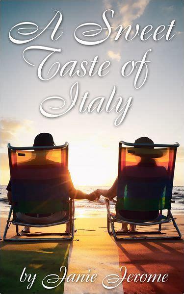 A Sweet Taste Of Italy An Italian Coffee Table Book By Italy Coffee Table Book