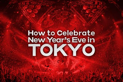 where to spend new years how to celebrate new year s in tokyo tokyo owl