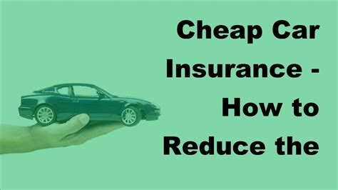 Cheap Car Insurance 2017 by Cheap Car Insurance How To Reduce The Chance Of A Claim