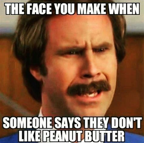 Peanut Butter Meme - 17 best ideas about peanut butter humor on pinterest