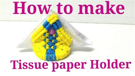 How To Make Paper From Waste Paper - how to make tissue paper holder from waste macrame