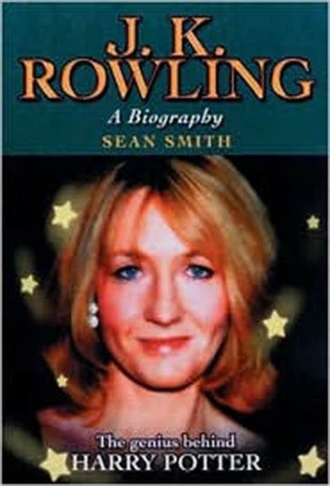 biography books about jk rowling j k rowling a biography by sean smith 9781843170174