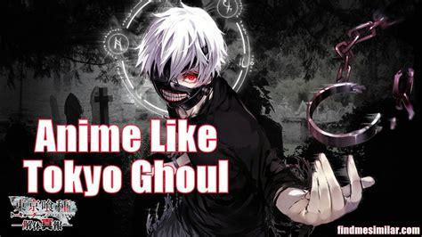 6 Anime Like Tokyo Ghoul by Anime Like Tokyo Ghoul