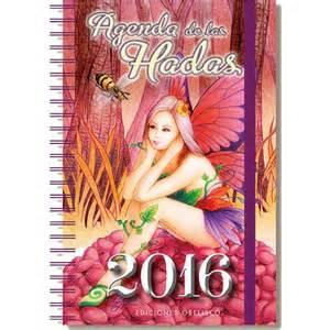 Calendario De Hadas 2016 2016 Agenda De Las Hadas Tapa Blanda 183 Libros 183 El Corte