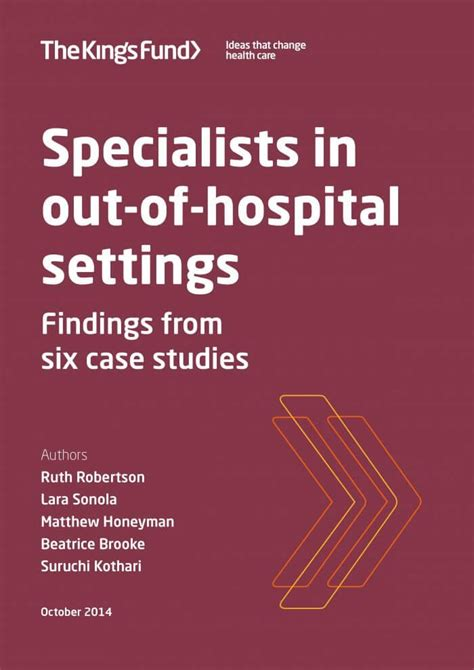 Out Of Hospital by Specialists In Out Of Hospital Settings The King S Fund