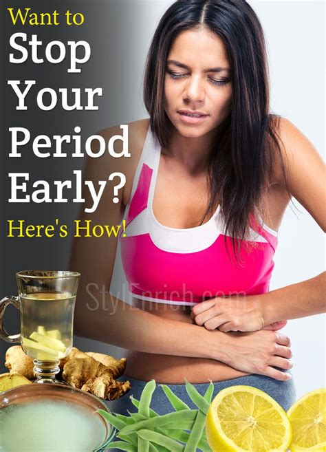 how to stop my from naturally how to stop your period early with remedies here s how