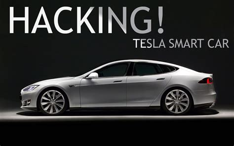 Tesla Smart Tesla Cars Can Be Hacked To Locate And Unlock Remotely