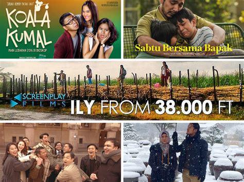 film bagus yang wajib ditonton 5 film indonesia yang wajib ditonton pada liburan lebaran