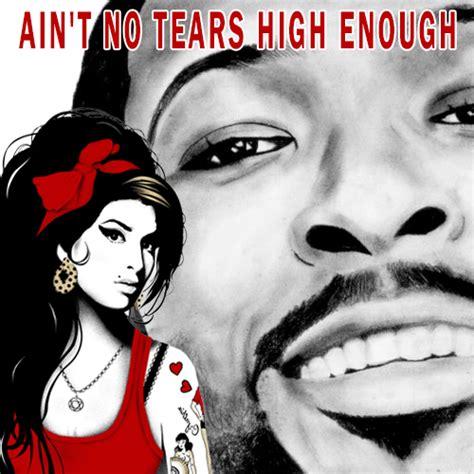 No Tears On Their Own Mashup by 01 Deem Aint No Tears High Enough Cover M3ga Net