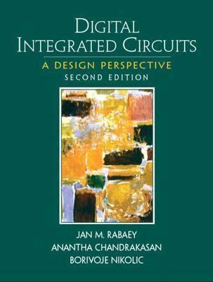 rabaey digital integrated circuits ebook digital integrated circuits a design perspective 2nd edition rent 9780130909961 0130909963