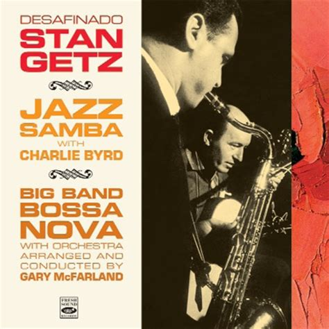 Cd Bossa Ensemble Bossa In Vol2 Imported stan getz desafinado jazz samba big band bossa 2 lps on 1 cd blue sounds