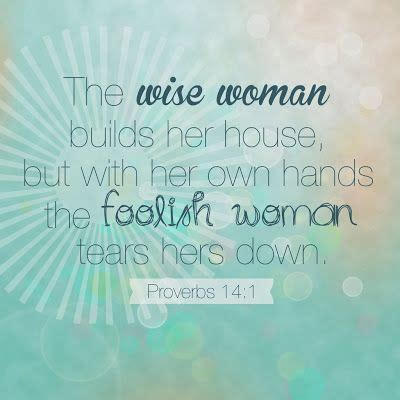 a wise woman builds her house pin by julia warren on just because pinterest