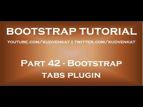 bootstrap tutorial kudvenkat bootstrap tabs plugin youtube