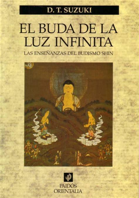 libro co de entrenamiento budista texto budista quot el buda de la luz infinita quot autor daisetz teitaro suzuki