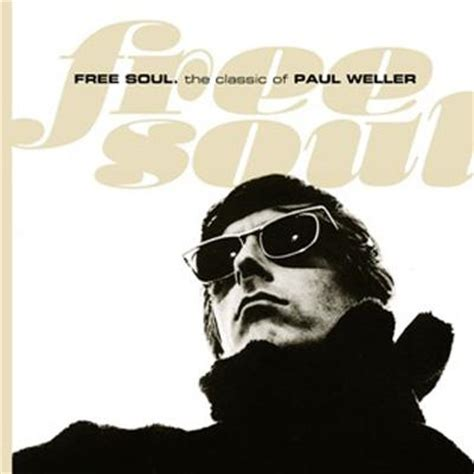 Free Soul by Free Soul Paul Weller Hmv Books Uicy 1390