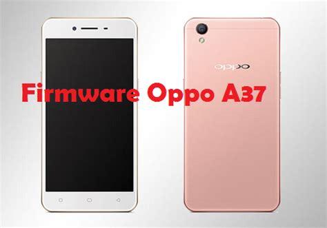Hp Oppo Coloros Firmware Oppo A37 Coloros Versi Terbaru Cara Flash Hp