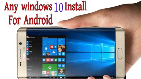 install windows 10 on any phone how to install windows 10 on android phone no root youtube