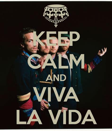 viva la vida made well by us viva la vida