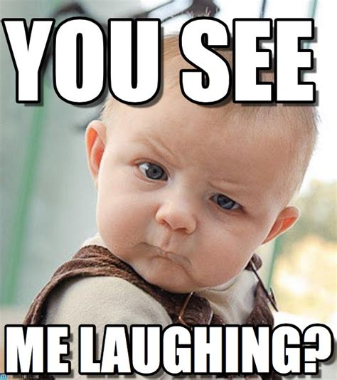 Hysterical Laughing Meme - laughing baby memes image memes at relatably com