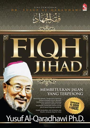 Fiqih Prioritas Dr Yusuf Al Qaradhawi fiqh jihad jilid 1 dan jilid 2 portal pts