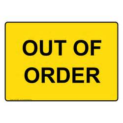Bathroom Temporarily Out Of Service Toilet Out Of Order Sign Www Imgkid The Image Kid