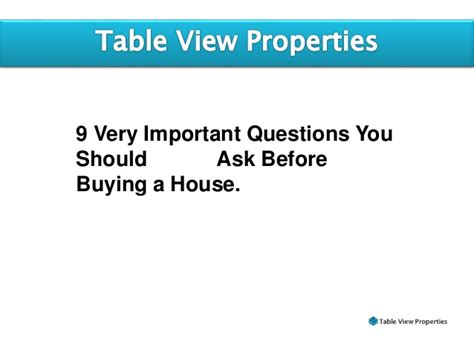 questions to ask before buying a house 9 very important questions one should ask before buying a