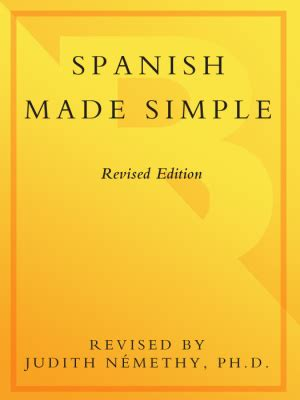 spanish made easy language nemethy judith spanish made simple revised and updated все для студента