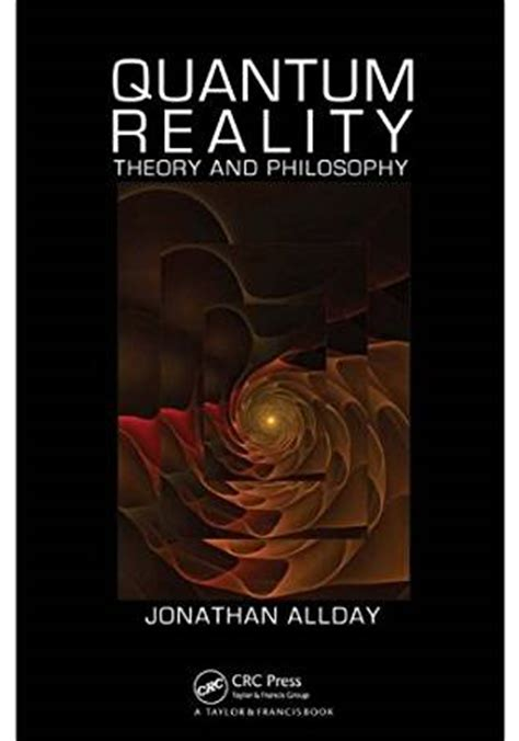 theory and reality an introduction to the philosophy of science books quantum reality theory and philosophy 1 jonathan allday