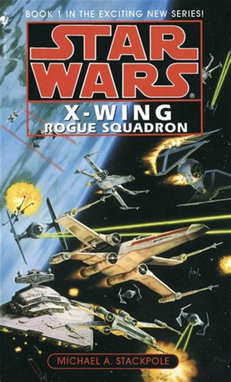 wing books rogue squadron wars x wing 1 by michael a