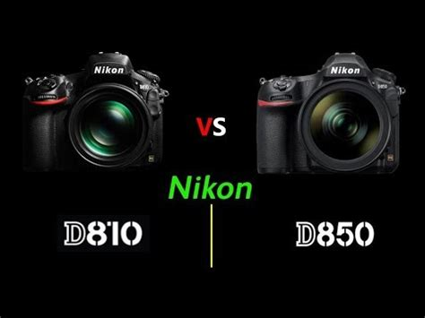 nikon d850 vs nikon d810 head to head comparison