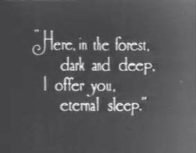 Here in the forest dark and deep i offer you eternal sleep alice in
