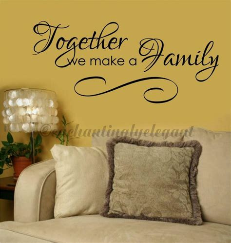 words for the wall home decor together we make a family home decor vinyl decal wall