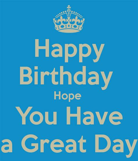 happy birthday hope    great day poster sails  calm  matic