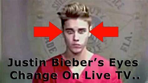 justin bieber s eyes when arrested justin bieber the deceiver his eyes change on live tv