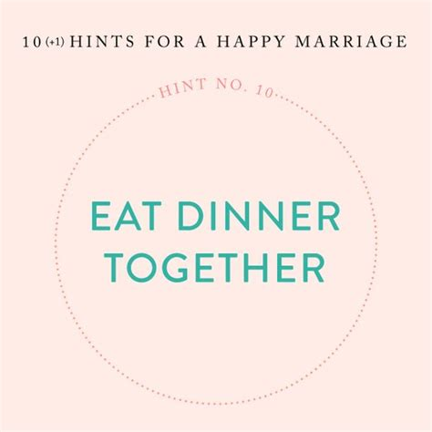 Heath Hints At A Marriage by Hints For A Happy Marriage Eat Dinner Together Tables