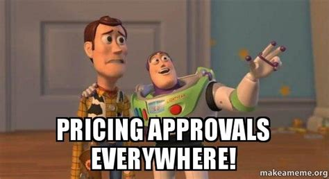 Buzz Everywhere Meme - pricing approvals everywhere buzz and woody toy story